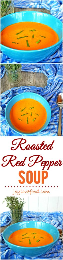 Roasted Red Pepper Soup - a fresh, creamy and delicious soup. Perfect for spring entertaining or a light meal anytime.