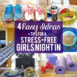 4 Easy Ideas + Tips for a Stress-Free Girls Night In